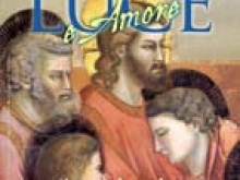 """In copertina su Luce e Amore n.3 """"L'ultima cena"""" di Giotto, Cappella degli Scrovegni - Padova"""